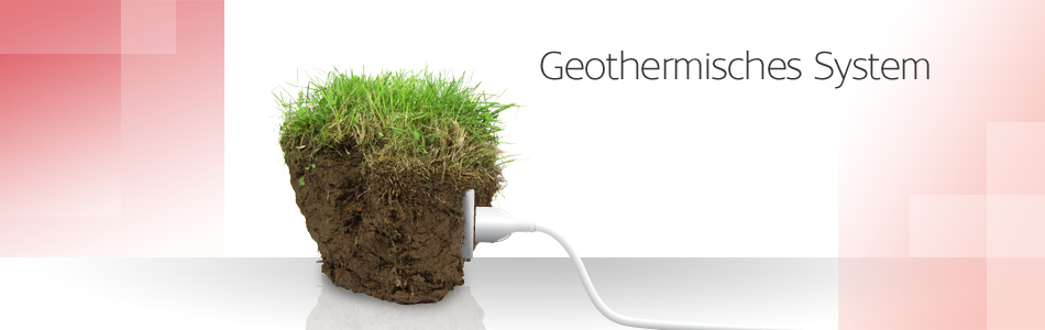 Geothermisches System
